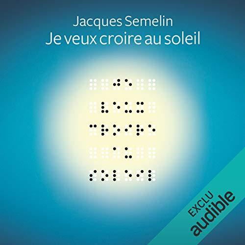 Je veux croire au soleil audiobook cover art