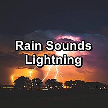 Rain Sounds Lightning