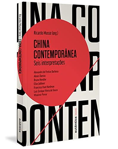 China contemporânea: Seis interpretações