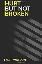 Hurt But Not Broken