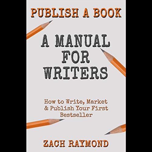 Publish a Book: A Manual for Writers audiobook cover art