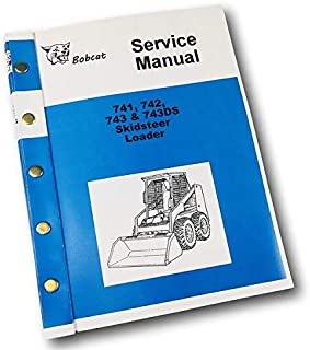Bobcat 741 742 743 743Ds Skidsteer Loader Service Repair Manual Shop Book Ovhl