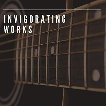 Invigorating Works