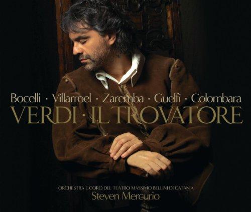"""Verdi: Il Trovatore / Act 2 - """"Il balen del suo sorriso"""""""
