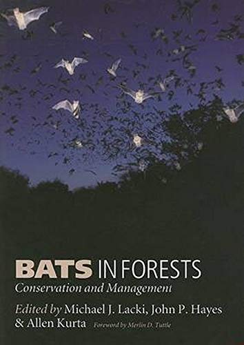 Lacki, M: Bats in Forests: Conservation and Management