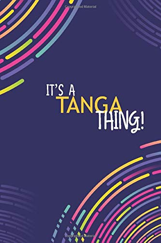 IT'S A TANGA THING: YOU WOULDN'T UNDERSTAND Lined