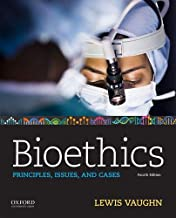 Bioethics: Principles, Issues, and Cases Book PDF