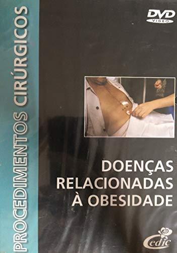 DVD Procedimentos Cirúrgicos - Doenças Relacionadas à Obesidade