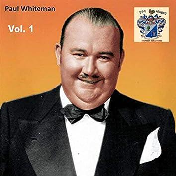 Paul Whiteman Vol. 1
