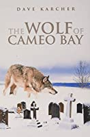 The Wolf of Cameo Bay