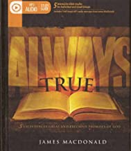 Always True (5 Exceedingly Great and Precious Promises of God, Interactive Bible Studies for Individual or Small Groups)