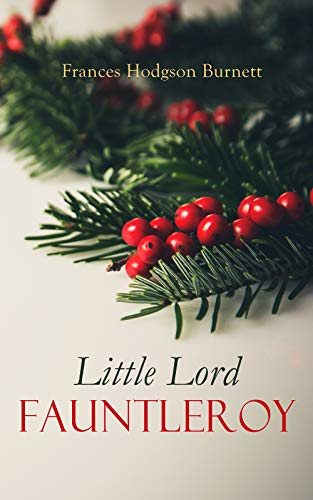 Little Lord Fauntleroy: Christmas Specials Series (English Edition ...