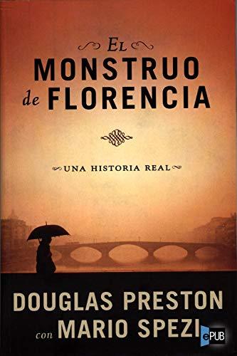 El Monstruo de Florencia de Douglas Preston