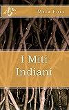 I Miti Indiani