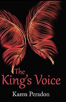 The King's Voice by [Karen Peradon]