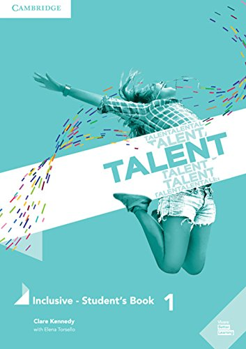 Talent Level 1 Inclusive Student's Book with eBook [Lingua inglese]: Vol. 1