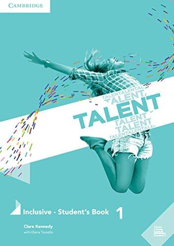 Talent. Inclusive. Student's book. Per le Scuole superiori: Talent Level 1 Inclusive Student's Book with eBook [Lingua inglese]