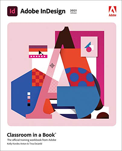 Adobe InDesign Classroom in a Book (2021 release) (English Edition)