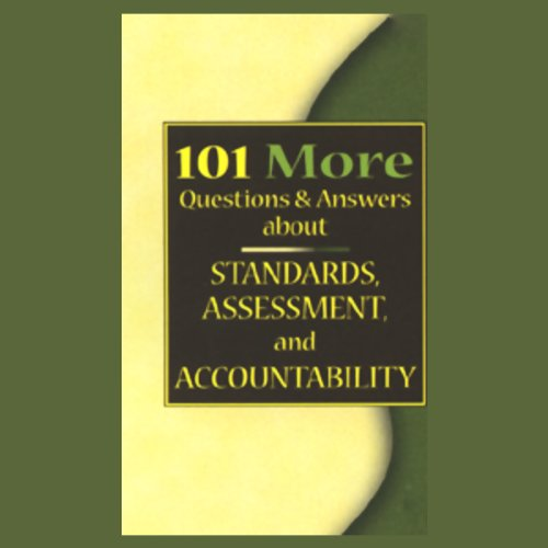 101 MORE Questions & Answers About Standards, Assessment, and Accountability audiobook cover art