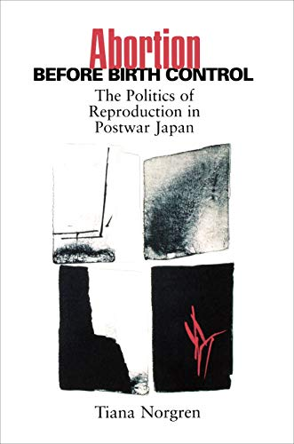 Abortion Before Birth Control (Studies of the East Asian Institute)