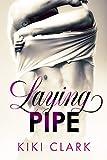 Laying Pipe