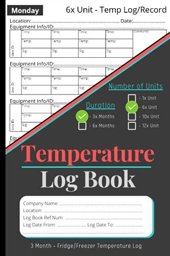 Libro de registro de temperatura para nevera congelador: 6 unidades | 3 meses para registrar temperaturas de los electrodomésticos |...