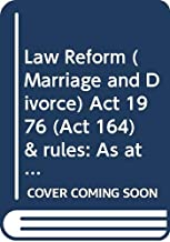 Law Reform (Marriage and Divorce) Act 1976 (Act 164) & rules: As at 5th February 2001 (Laws of Malaysia)