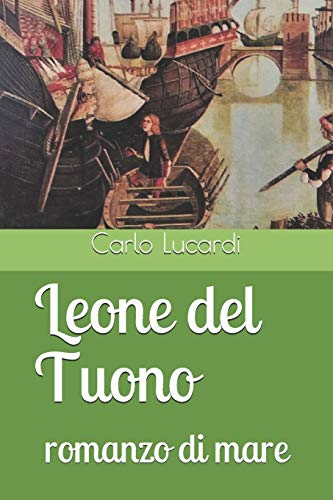 Leone del Tuono: romanzo di mare