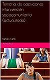 Temario de oposiciones intervención sociocomunitaria ( actualizado): Tomo I (1-23)