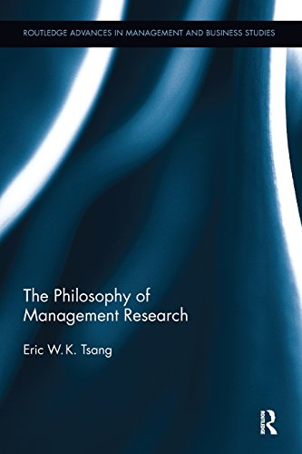 The Philosophy of Management Research (Routledge Advances in Management and Business Studies)