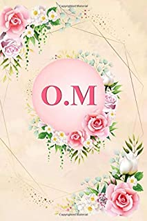 O.M: Elegant Pink Initial Monogram Two Letters O.M Notebook Alphabetical Journal for Writing & Notes, Romantic Personalize...