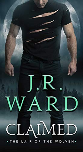 Claimed (Lair of the Wolven, The Book 1) (English Edition)