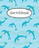 Sketch Book: dolphin Sketchbook For Kids: Ages 4-16 With Thick Blank Paper For Drawing And Doodling For Boys And Girls [Cute Sketch Book With dolphin theme Cover 120 Pages