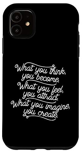 iPhone 11 What You Think Become Funny Positive Motivational Quote Gift Case