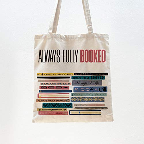 Ihopes Always Fully Booked Reusable Tote Bag | Funny Library Cotton Canvas Tote Bag School Bag Book Lovers Gift for Bookworm Teens Men Women Friends Kids