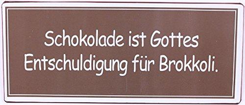 La Finesse - Metallschild - Schokolade ist Gottes Entschuldigung für Brokkoli
