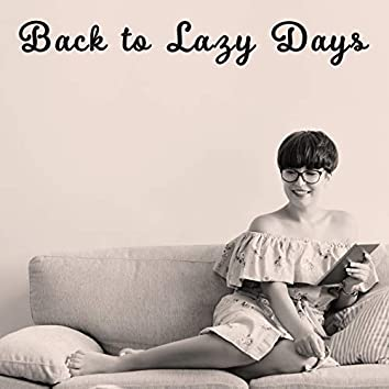 Back to Lazy Days (Relaxing Jazz Moments)