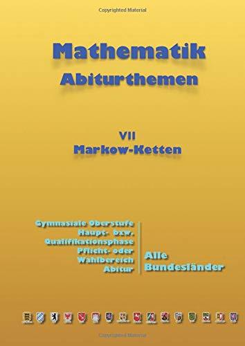 Kursthemen: Markow-Ketten: Abiturthemen
