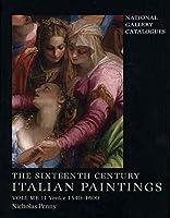The Sixteenth-Century Italian Paintings: Volume II: Venice 1540-1600 (National Gallery Catalogues)