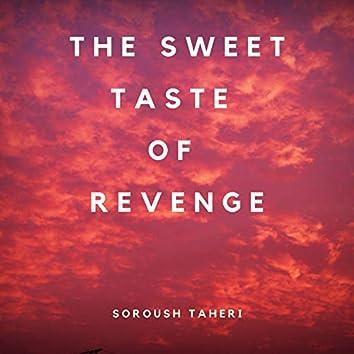 The Sweet Taste of Revenge