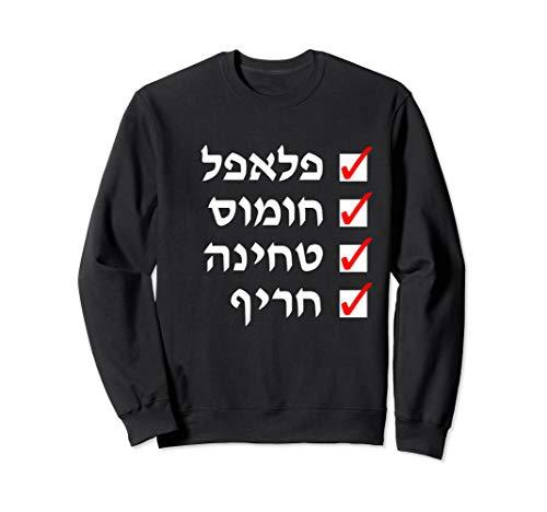 Falafel Hummus Tehina und etwas Peperoni auf Hebräisch Sweatshirt
