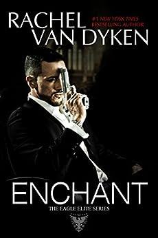 Enchant (Eagle Elite 0.5) by [Rachel Van Dyken]