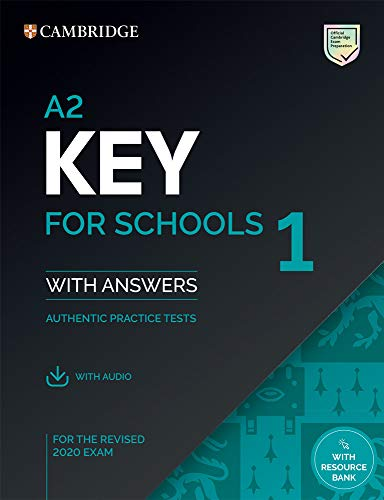 A2 key for schools 1 for revised exam from 2020 - student's book pack with answers with audio: Authentic Practice Tests