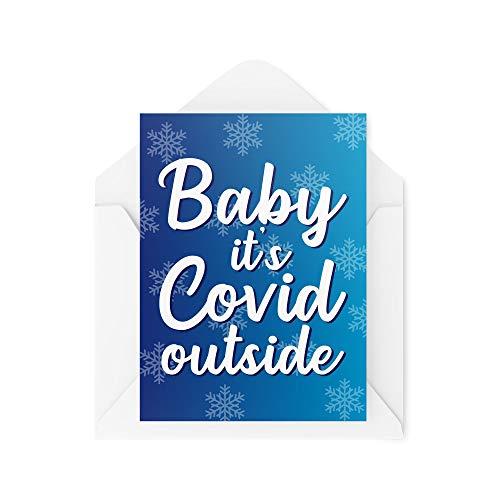 Funny Christmas Card - Baby It's Covid Outside Coronavirus - Joke Cards for Xmas - Secret Santa Work Greeting Card Banter Novelty - CBH13