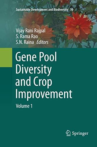 Gene Pool Diversity and Crop Improvement: Volume 1 (Sustainable Development and Biodiversity, Band 10)