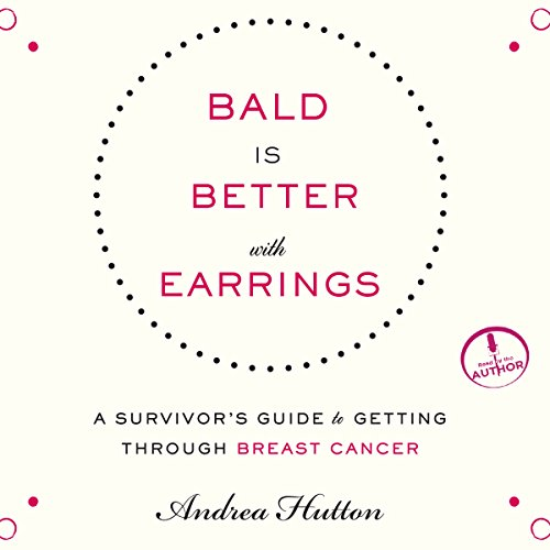Bald Is Better with Earrings audiobook cover art