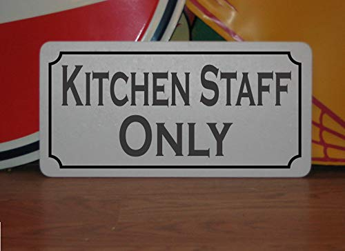 Kitchen Staff Only Metal Sign 8