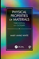 Physical Properties of Materials, Third Edition