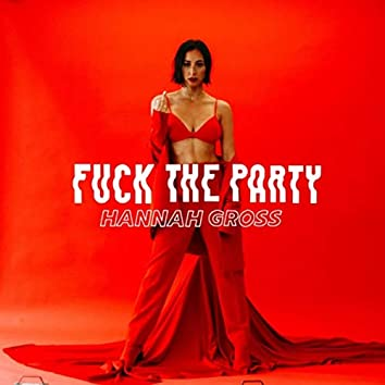 Fuck the Party