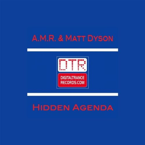 Hidden Agenda (Sonic Element Remix) by A.M.R. & Matt Dyson ...